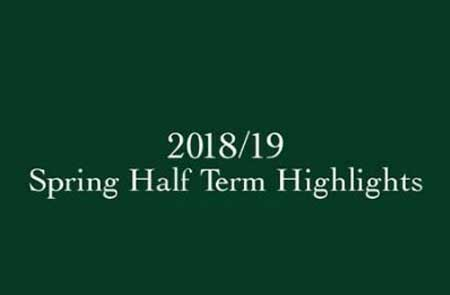 Spring Half Term Highlights