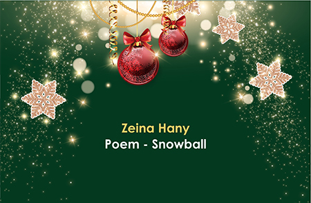 Zeina Poem – Snowball